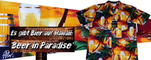"Hawaiihemd / Hawaii Hemd ""Beer in Paradise"""